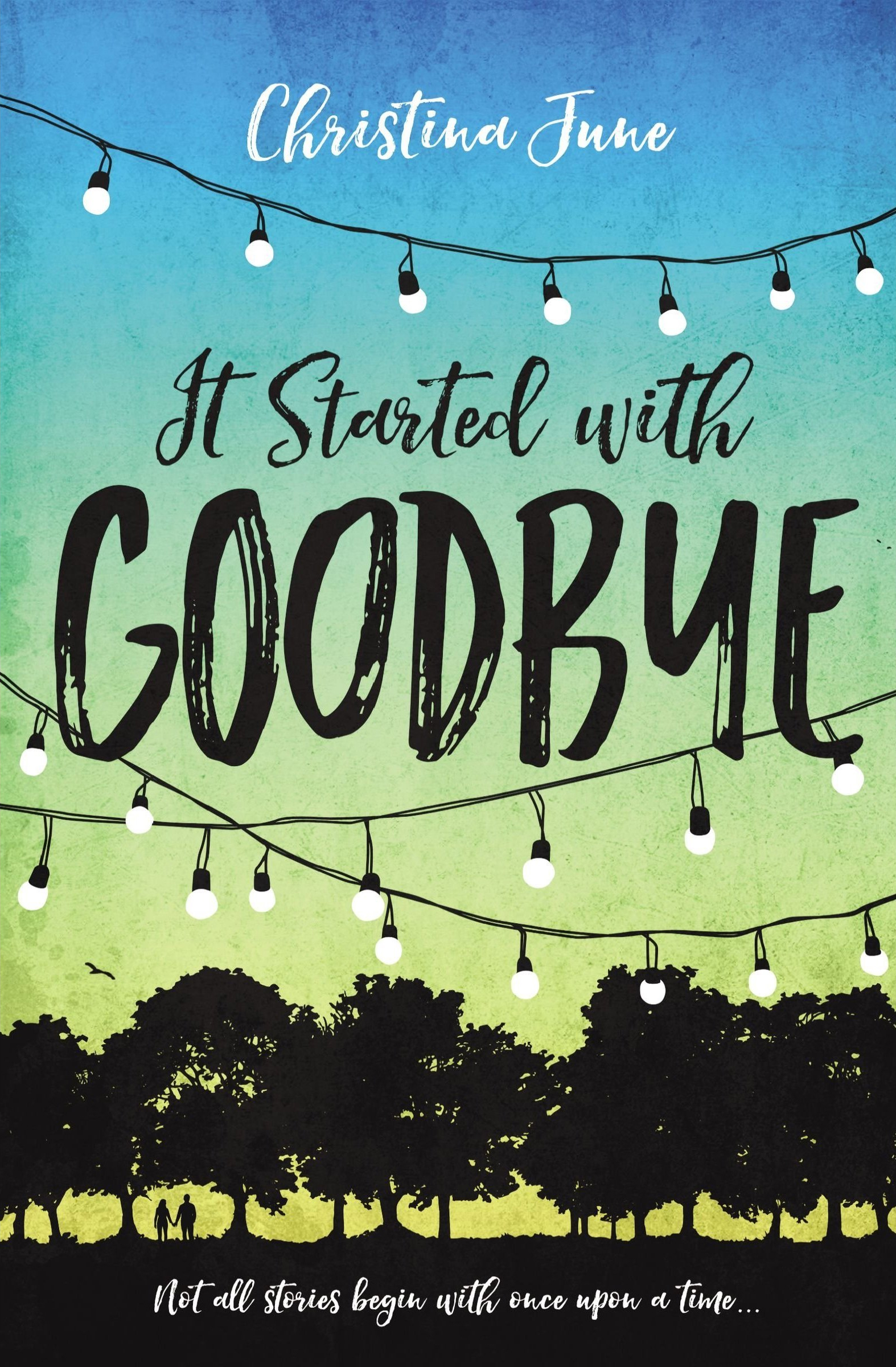 Review It Started With Goodbye By Christina June