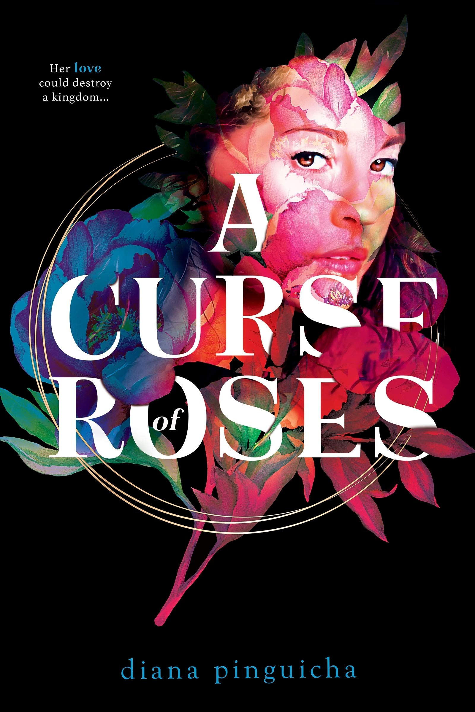 This is an image of the cover of A Curse of Roses by Diana Pinguicha