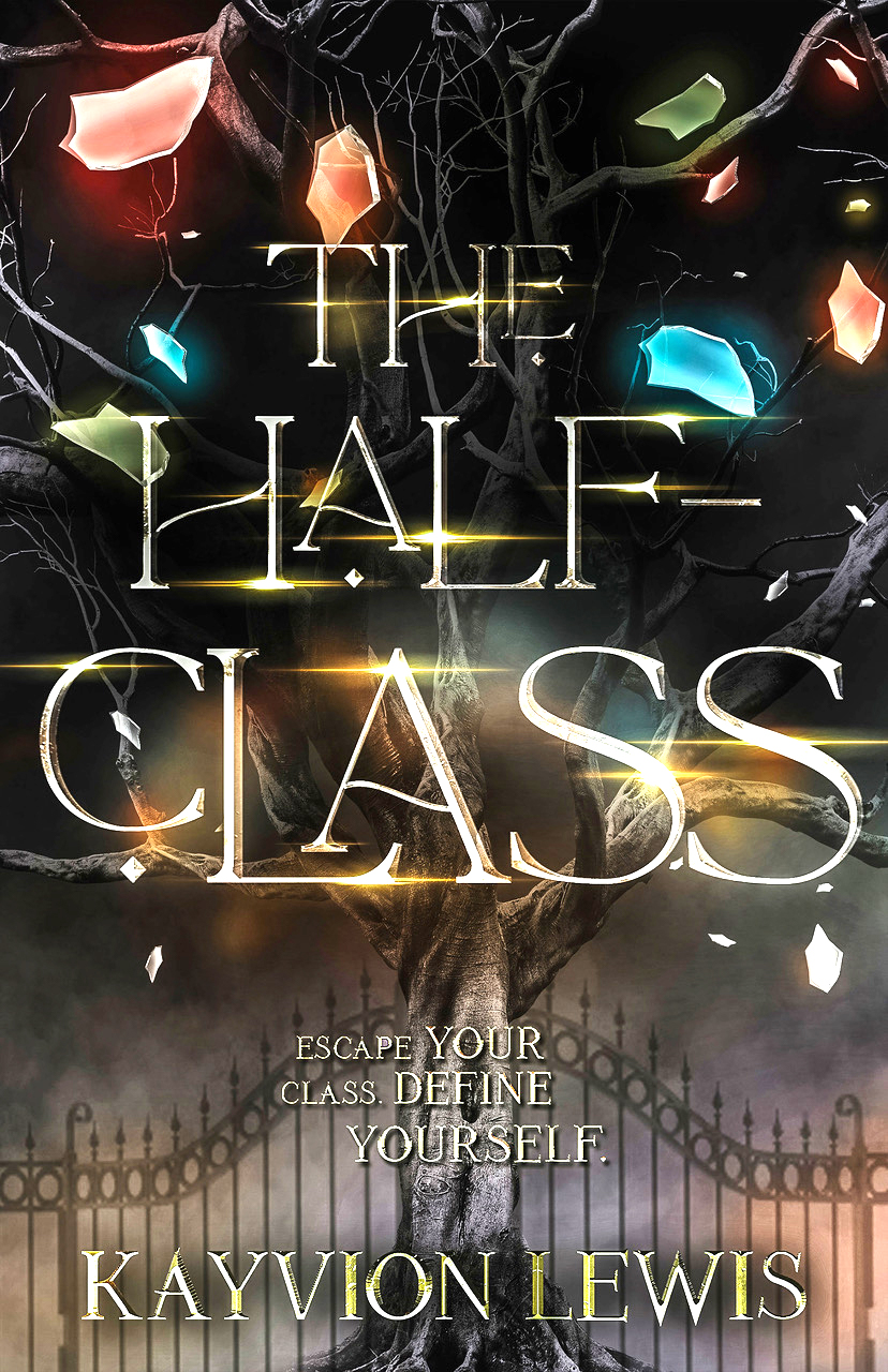 Cover for Kayvion Lewis's The Half-Class